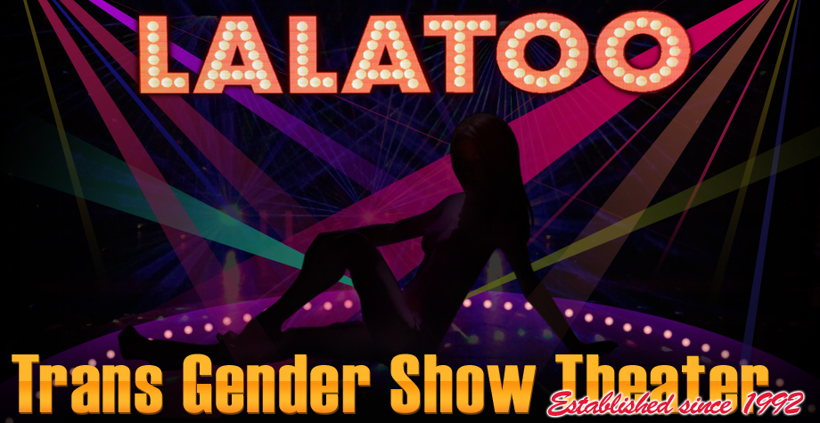 Trans Gender Show Theatre Established since 1992